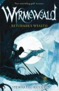 Returner's Wealth. Paul Stewart, Chris Riddell