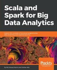 [보유]Scala and Spark for Big Data Analytics