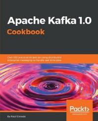 [해외]Apache Kafka 1.0 Cookbook (Paperback)