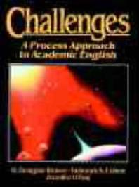 Challenges : A Process Approach to Academic English