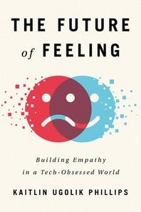 [해외]The Future of Feeling (Paperback)