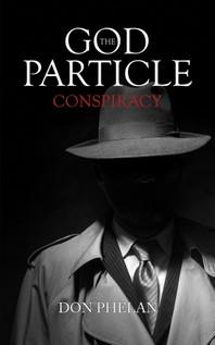 [해외]The God Particle Conspiracy (Hardcover)
