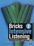 BRICKS INTENSIVE LISTENING. 2