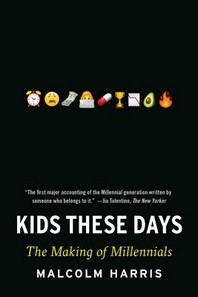 [해외]Kids These Days (Paperback)