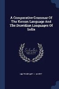 A Comparative Grammar of the Korean Language and the Dravidian Languages of India