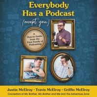 [해외]Everybody Has a Podcast (Except You) (Compact Disk)