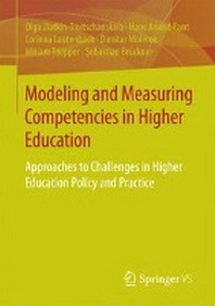 Modeling and Measuring Competencies in Higher Education