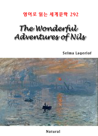The Wonderful Adventures of Nils (영어로 읽는 세계문학 292)