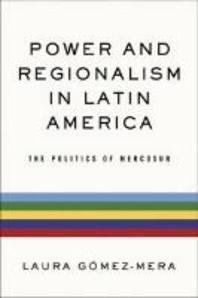 Power and Regionalism in Latin America