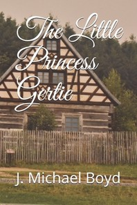 The Little Princess Gertie