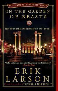 [해외]In the Garden of Beasts (Paperback)