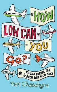 How Low Can You Go? Round Europe for 1p Return (+ Tax)