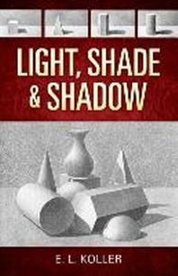 [해외]Light, Shade and Shadow