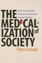 [보유]The Medicalization of Society (Paperback)