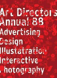 Art Directors No. 88 : Advertising Design Illustration Interactive Photography