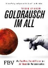 Goldrausch im All