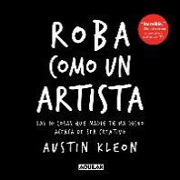 [해외]Roba Como Un Artista / Steal Like an Artist = Steal Like an Artist (Paperback)
