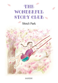 The Wonderful Story Club(양장본 HardCover)