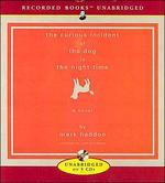 [보유]Curious Incident of the Dog in the Night-Time [UNABRIDGED] (Audio CD)