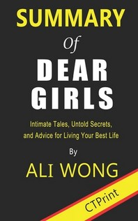 [해외]Summary of Dear Girls By Ali Wong - Intimate Tales, Untold Secrets, and Advice for Living Your Best Life