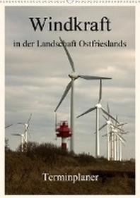 [해외]Windkraft in der Landschaft Ostfrieslands / Terminplaner (Wandkalender 2021 DIN A2 hoch)