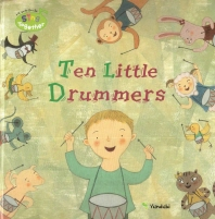 Ten Little Drummers(미국 유치원 영어동요 Sing Together 52)(양장본 HardCover)