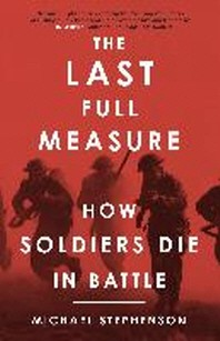 [해외]The Last Full Measure (Paperback)