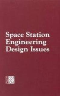 Space Station Engineering Design Issues