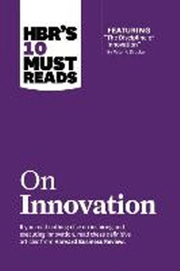 "[해외]Hbr's 10 Must Reads on Innovation (with Featured Article ""the Discipline of Innovation,"" by Peter F. Drucker) (Paperback)"
