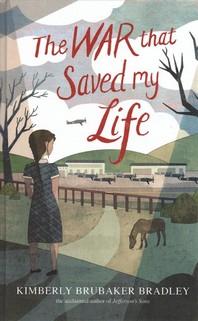 [해외]The War That Saved My Life (Library Binding)