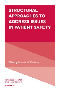 Structural Approaches to Address Issues in Patient Safety