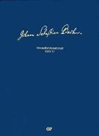 Johann Sebastian Bach: Himmelfahrtsoratorium BWV 11