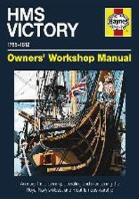 HMS Victory Manual 1765-1812