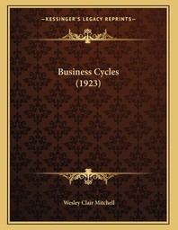 Business Cycles (1923)