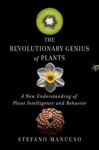 The Revolutionary Genius of Plants