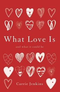 [해외]What Love Is (Hardcover)