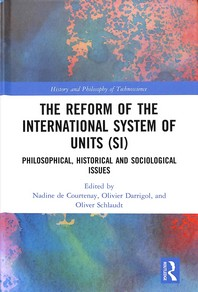 The Reform of the International System of Units (Si)