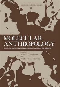 Molecular Anthropology