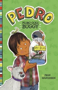 [해외]Pedro Goes Buggy (Hardcover)
