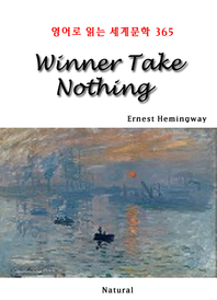 Winner Take Nothing (영어로 읽는 세계문학 365)