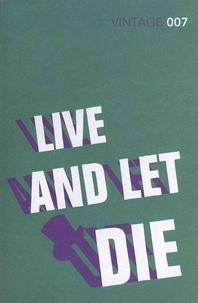 Live and Let Die. Ian Fleming