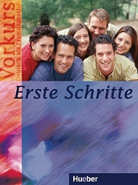 Erste Schritte - Vorkurs : Deutsch als Fremdsprache Kursbuch mit integrierter Audio-CD