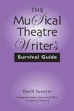 [해외]The Musical Theatre Writer's Survival Guide