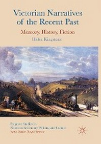 [해외]Victorian Narratives of the Recent Past (Paperback)