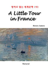 A Little Tour in France (영어로 읽는 세계문학 193)