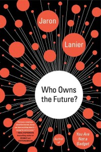 [해외]Who Owns the Future? (Paperback)