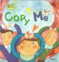Copy Me(미국 유치원 영어동요 Sing Together 53)(양장본 HardCover)