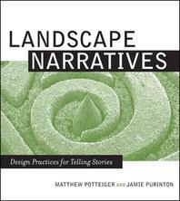 Landscape Narratives : Design Practices for Telling Stories