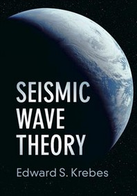 [해외]Seismic Wave Theory
