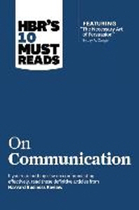 "[해외]Hbr's 10 Must Reads on Communication (with Featured Article ""the Necessary Art of Persuasion,"" by Jay A. Conger) (Paperback)"